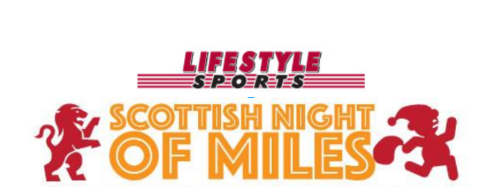 2018 Lifestyle Sports Scottish Night of Miles